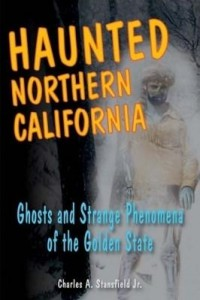 Baixar Haunted Northern California: Ghosts and Strange Phenomena of the Golden State pdf, epub, eBook