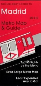 Baixar Michael Brein's Guide To Madrid By the Metro pdf, epub, eBook