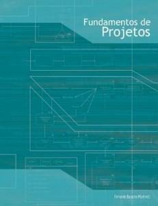 Baixar FUNDAMENTOS DE PROJETOS pdf, epub, ebook