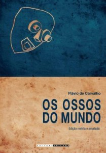 Baixar Os ossos do mundo pdf, epub, ebook