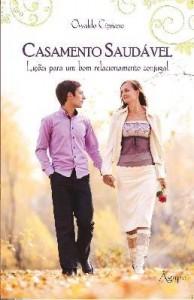 Baixar Casamento Saudável – Lições Para Um Bom Relacionamento Conjugal pdf, epub, ebook