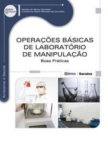 Baixar Operações Básicas de Laboratório de Manipulação – Boas Práticas – Série Eixos pdf, epub, eBook