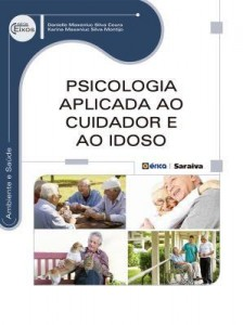 Baixar Psicologia Aplicada ao Cuidador e ao Idoso pdf, epub, eBook