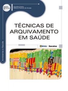 Baixar Técnicas de Arquivamento em Saúde pdf, epub, eBook