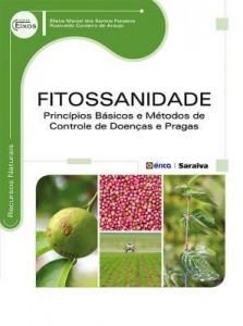 Baixar Fitossanidade – Princípios Básicos e Métodos de Controle de Doenças e Pragas Vegetais – Série Eixos pdf, epub, eBook