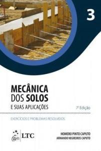 Baixar Mecânica dos Solos e suas Aplicações – Exercícios e Problemas Resolvidos – Vol. 3 pdf, epub, ebook