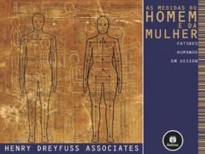 Baixar As Medidas do Homem e da Mulher: Fatores Humanos em Design pdf, epub, ebook