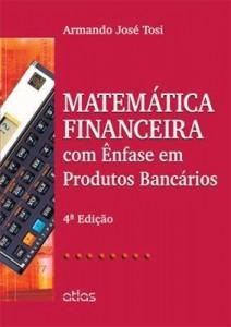 Baixar Matemática Financeira Com Ênfase Em Produtos Bancários pdf, epub, ebook