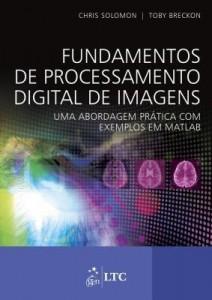Baixar Fundamentos de Processamento Digital de Imagens – Uma Abordagem Prática com Exemplos em Matlab pdf, epub, ebook