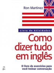 Baixar Como Dizer Tudo em Inglês – Livro de Atividades pdf, epub, ebook
