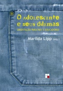 Baixar Adolescente e seus dilemas (O): Orientação para pais e educadores pdf, epub, eBook