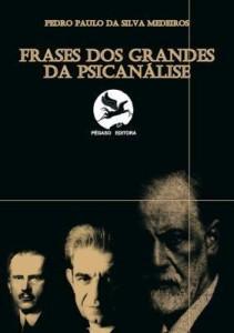 Baixar Frases Dos Grandes  Da PsicanÁlise pdf, epub, ebook