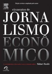 Baixar Elementos de Jornalismo Econômico – 2ª Edição pdf, epub, ebook