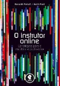 Baixar O Instrutor Online – Estratégias Para a Excelência Profissional pdf, epub, ebook