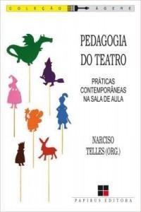 Baixar Pedagogia do Teatro – Práticas Contemporâneas na Sala de Aula pdf, epub, eBook