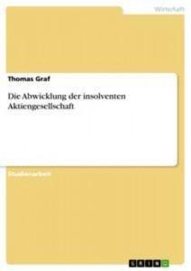 Baixar Abwicklung der insolventen aktiengesellschaft, die pdf, epub, ebook