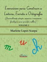 Baixar Exercícios para Construir a Leitura, Escrita e Ortografia ? Volume 2 pdf, epub, ebook