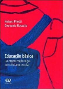 Baixar Educação básica – Da organização legal ao cotidiano escolar pdf, epub, ebook
