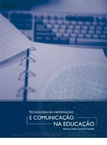 Baixar TECNOLOGIA DA INFORMAÇÃO E COMUNICAÇÃO NA EDUCAÇÃO pdf, epub, ebook