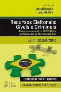 Baixar Série Atualização Legislativa – Recursos Eleitorais – Cíveis e Criminais pdf, epub, ebook