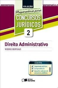 Baixar COLEÇÃO PREPARATÓRIA PARA CONCURSOS JURÍDICOS VOL. 2 – DIREITO ADMINISTRATIVO – 1ª edição pdf, epub, ebook