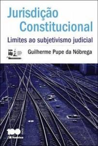Baixar Jurisdição constitucional : limites ao subjetivismo judicial pdf, epub, ebook