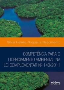 Baixar Competência Para O Licenciamento Ambiental Na Lei Complementar Nº 140/2011 pdf, epub, ebook