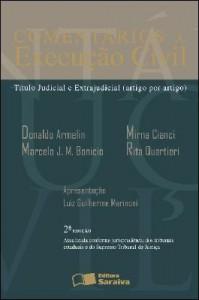 Baixar COMENTÁRIOS À EXECUÇÃO CIVIL TÍTULO JUDICIAL E EXTRAJUDICIAL (ARTIGO POR ARTIGO) – 2ª edição pdf, epub, ebook