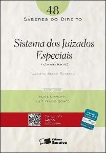 Baixar SABERES DO DIREITO 48 – SISTEMA DOS JUIZADOS ESPECIAIS – ANÁLISE SOB A ÓTICA CIVIL – 1ª edição pdf, epub, ebook