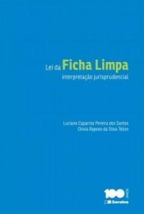 Baixar Lei da Ficha Limpa : interpretação jurisprudencial / pdf, epub, ebook