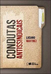 Baixar CONDUTAS ANTISSINDICAIS – 1ª edição pdf, epub, ebook