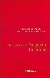 Baixar INTERPRETAÇÃO DO NEGÓCIO JURÍDICO – 1ª edição pdf, epub, ebook