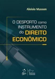 Baixar O Desporto como Instrumento do Direito Econômico pdf, epub, ebook