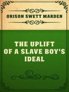 Baixar Uplift of a slave boy's ideal, the pdf, epub, eBook