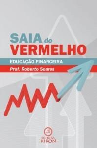 Baixar Saia do vermelho: educação financeira pdf, epub, ebook