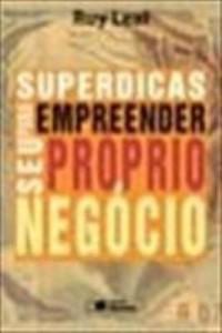 Baixar SUPERDICAS PARA EMPREENDER SEU PRÓPRIO NEGÓCIO – 1ª edição pdf, epub, ebook