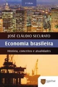 Baixar Economia brasileira – História, conceitos e atualidades pdf, epub, eBook