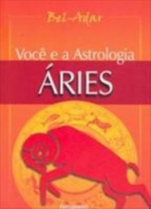 Baixar Você e a Astrologia – Áries pdf, epub, eBook