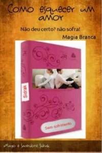 Baixar Magia para esquecer um amor pdf, epub, ebook