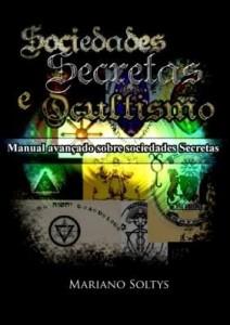 Baixar SOCIEDADES SECRETAS E OCULTISMO pdf, epub, ebook