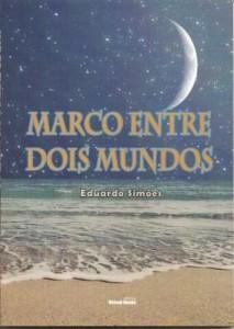 Baixar Marco entre Dois Mundos pdf, epub, ebook