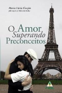 Baixar O Amor Superando Preconceitos pdf, epub, eBook