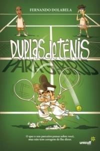 Baixar Duplas de tênis para gabirus pdf, epub, ebook