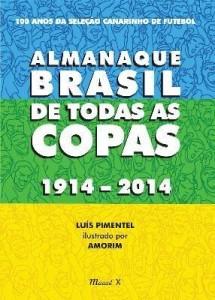 Baixar Almanaque Brasil de Todas As Copas 1914-2014 pdf, epub, ebook