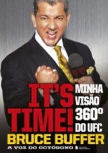 Baixar It's Time Minha Visão 360º do UFC pdf, epub, eBook