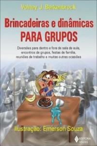 Baixar Brincadeiras e dinâmicas para grupos pdf, epub, eBook