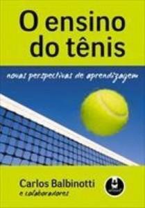 Baixar O Ensino do Tênis: Novas Perspectivas de Aprendizagem pdf, epub, ebook