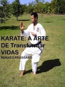 Baixar KARATE: A Arte de Transformar Vidas pdf, epub, ebook