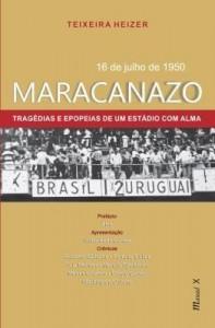 Baixar Maracanazo – 16 de Julho de 1950 – Tragédias e Epopeias de um Estádio com Alma pdf, epub, ebook