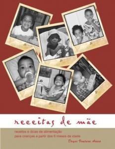 Baixar Receitas de mãe: receitas e dicas de alimentação para crianças a partir dos 6 meses de idade pdf, epub, ebook